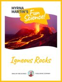 Igneous Rocks Fun Science Book by Myrna Martin
