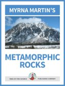 Metamorphic Rocks School Book by Myrna Martin