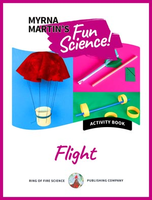 Fun Science Activity Book - Flight by Myrna Martin